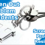 Screen Out Problem Residents